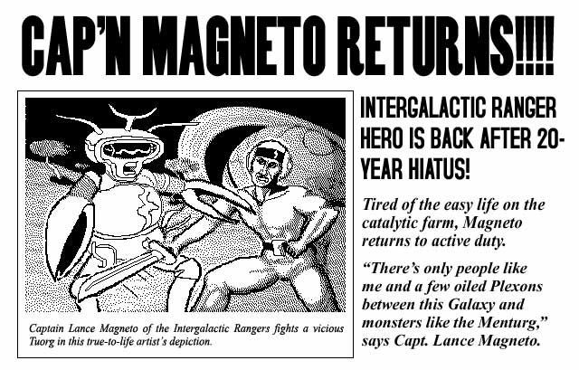 Cap'n Magneto fights a Tuorg